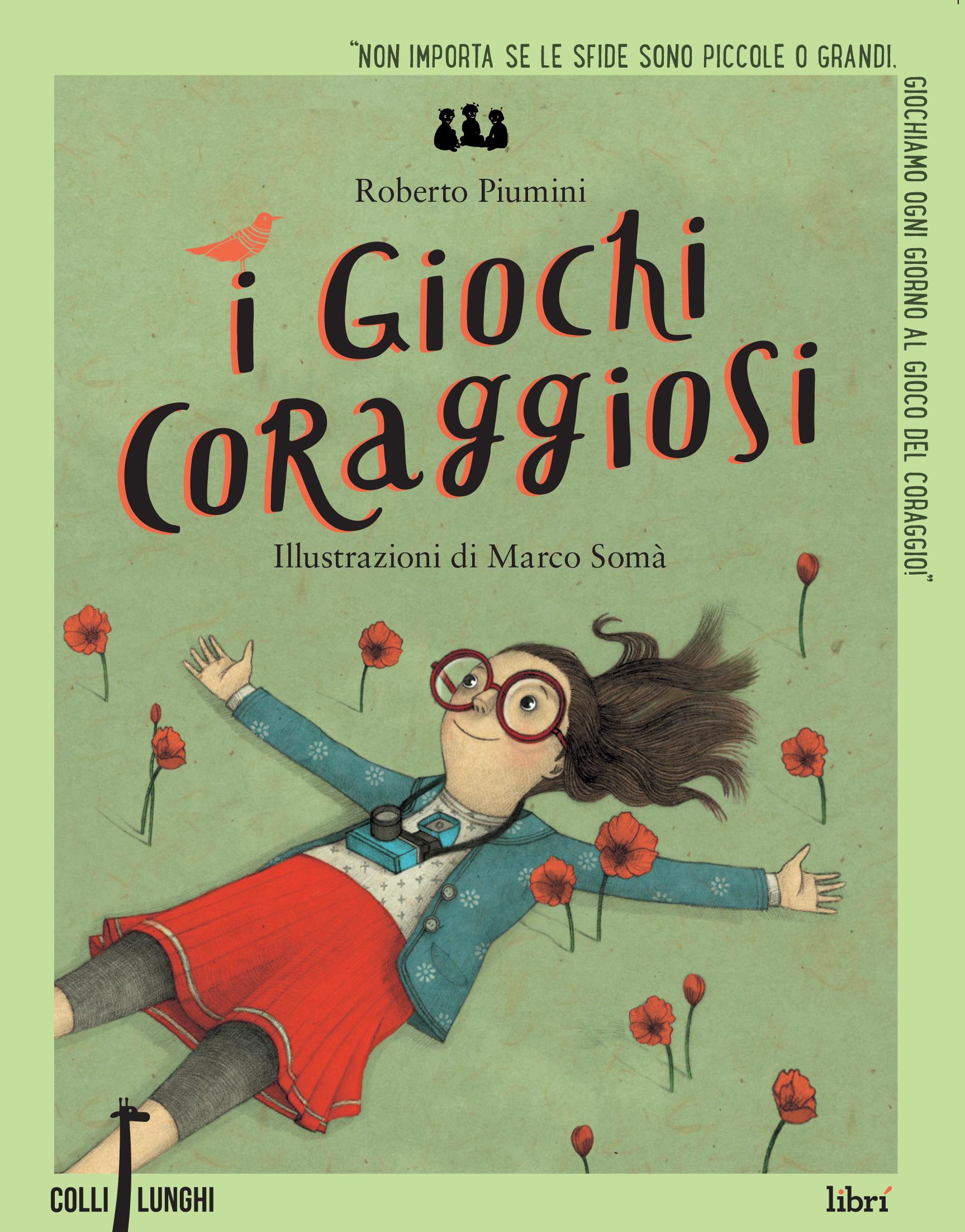 """Immagine di copertina di: I giochi coraggiosi"""" di Roberto Piumini"""
