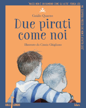 Due pirati come noi di Guido Quarzo | Collilunghi